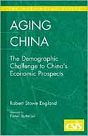 Aging China - The domographic challenge to china's economic prospects